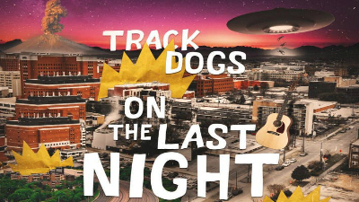 Concierto Musical: Track Dogs, On the Last Night